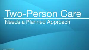 Video Cover Image - Two Person Care Needs a Planned Approach - Evergreen Nursing Vancouver Video Library
